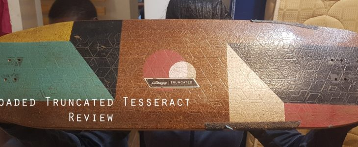 Loaded Truncated Tesseract review