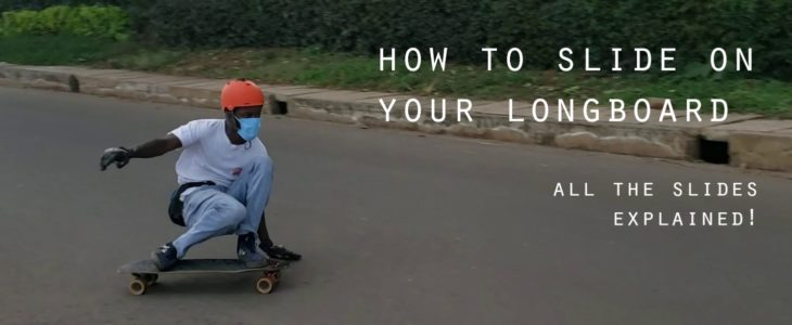 how to slide on your longboard