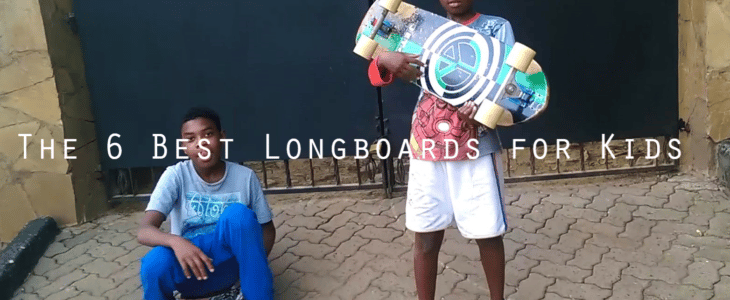 the 6 best longboards for kids