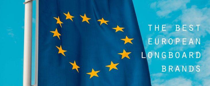 the best european longboard brands