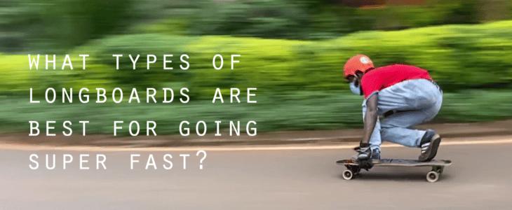 worlds fastest longboard and longboarders